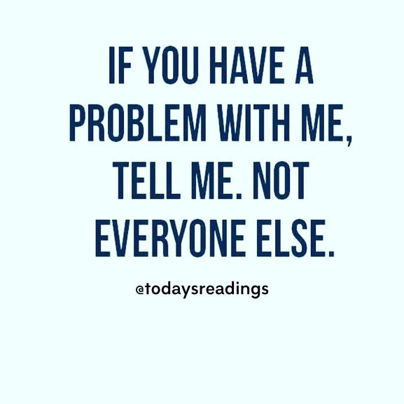 if you have a problem with me
